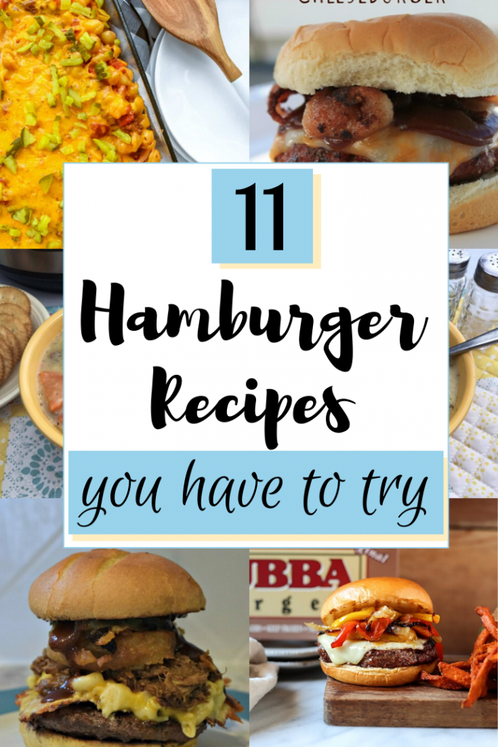 Hamburger Recipes you have to try