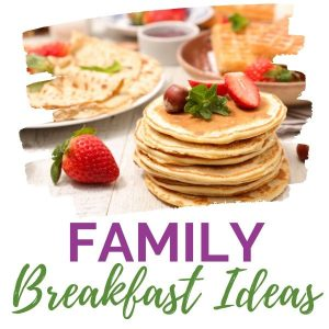 Breakfast recipes for families