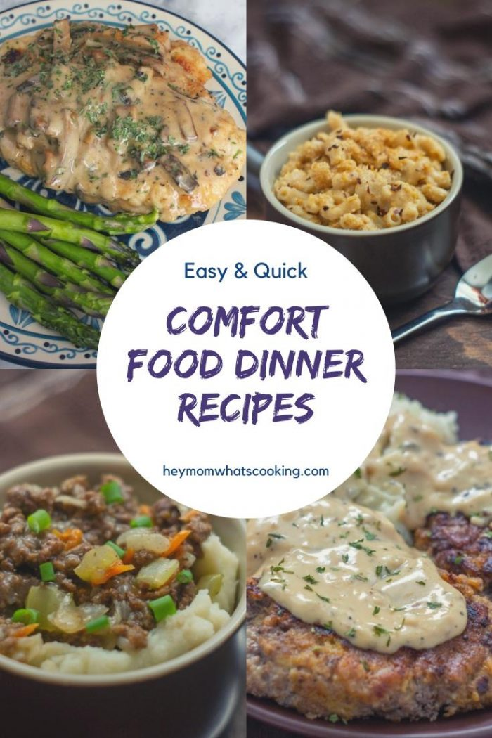 easy and quick comfort food dinner recipes for moms to make