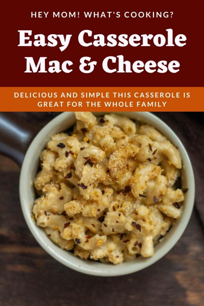 Easy Casserole Mac and Cheese