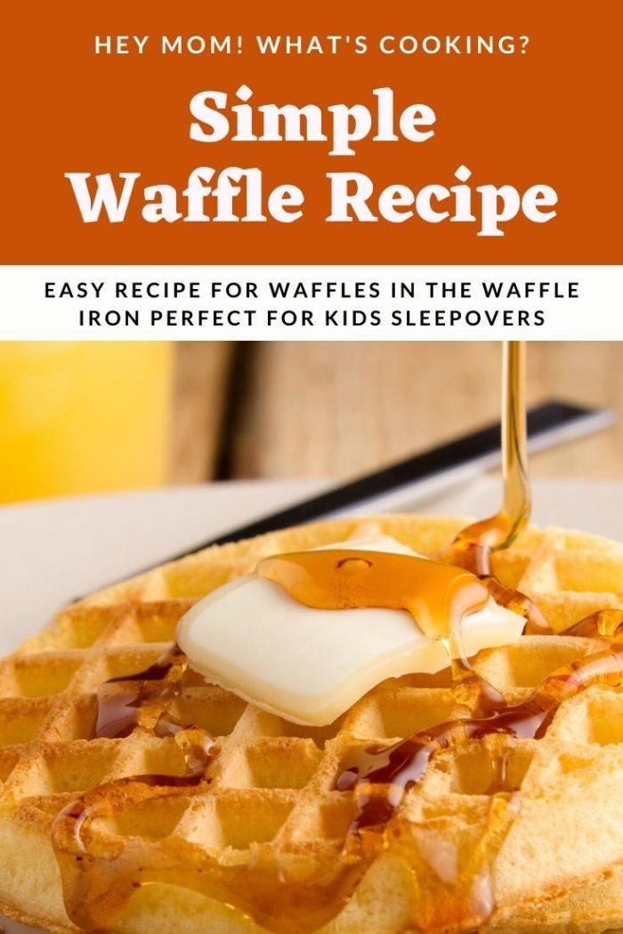 simple waffle recipe for kids sleepover breakfasts