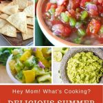 delicious summer salsa dip and chip recipes