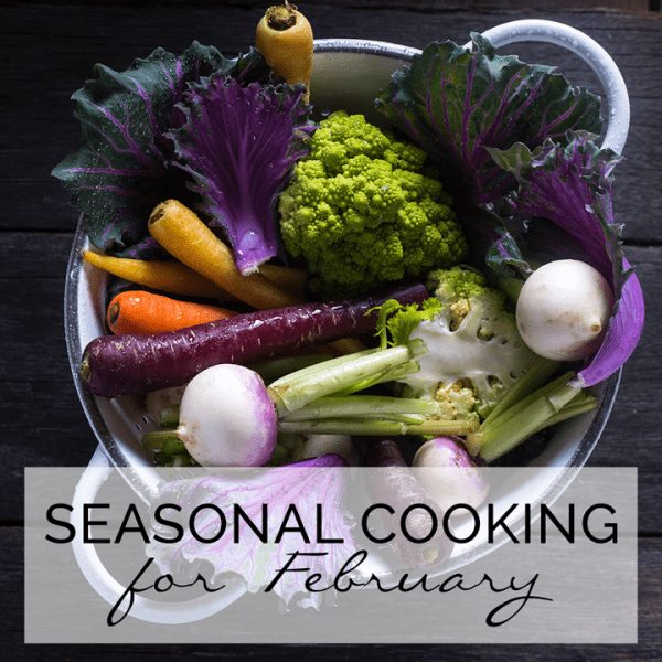 What to cook with that is fresh in February in February