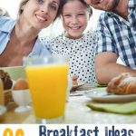 family having breakfast with text reading 30+ breakfast ideas families will love