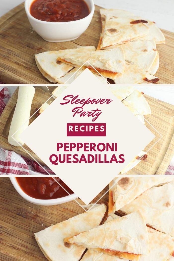 Sleepover part recipe collage - pizza quesadillas with dipping sauce
