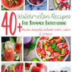 collage of delicious water melon recipes for summer eating